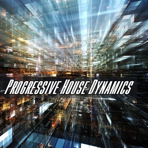 Progressive House Dynamics von Various Artists