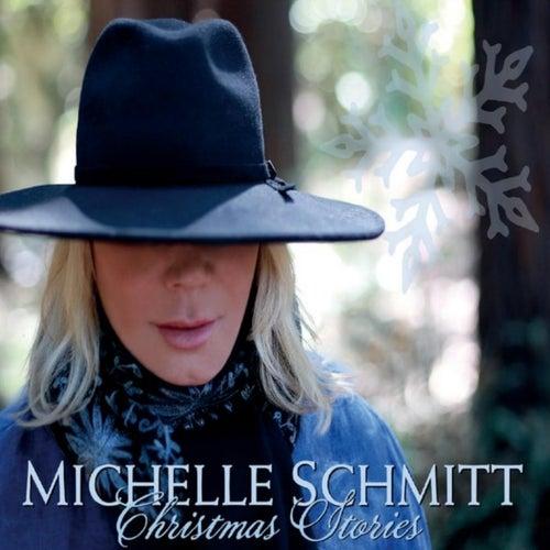 Christmas Stories by Michelle Schmitt