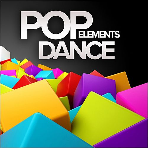 Pop Dance Elements - EP by Various Artists