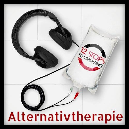 Alternativtherapie von 12 stops to Simmering