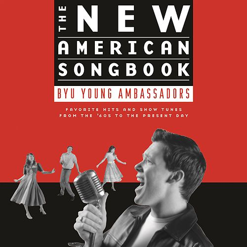 The New American Songbook von BYU Young Ambassadors