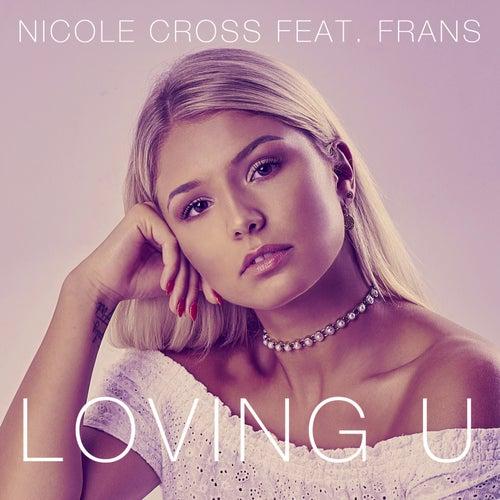 Loving U de Nicole Cross