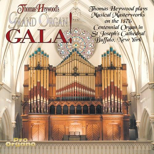 Thomas Heywood's Grand Organ Gala! de Thomas Heywood