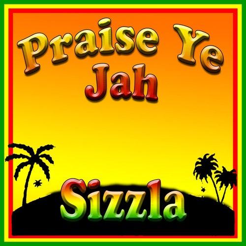 Praise Ye Jah de Sizzla