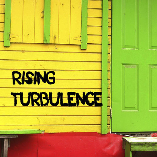 Rising by Turbulence
