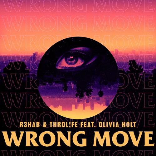 Wrong Move von R3HAB