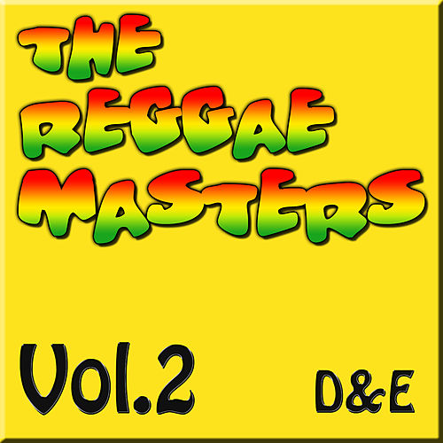 The Reggae Masters: Vol. 2 (D & E) by Various Artists
