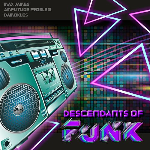 Descendants of Funk by Various Artists