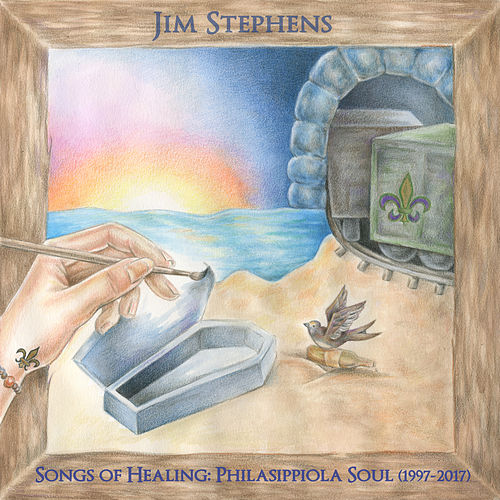 Songs of Healing: Philasippiola Soul (1997-2017) by Jim Stephens