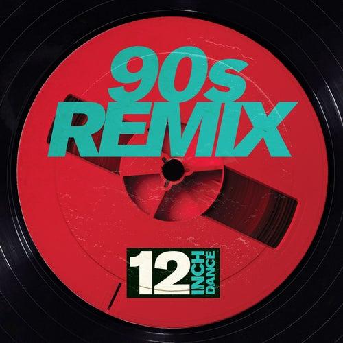 12 Inch Dance: 90s Remix de Various Artists