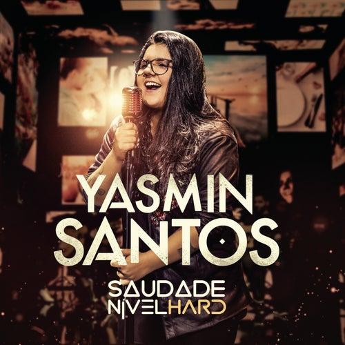 Saudade Nível Hard de Yasmin Santos