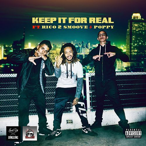 Keep It For Real (feat. Rico 2 Smoove & Poppy) von Yung Cinco