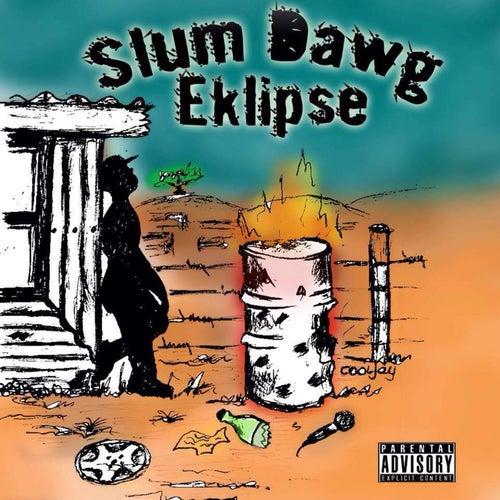 Slum Dawg Mixtape von EKLIPSE
