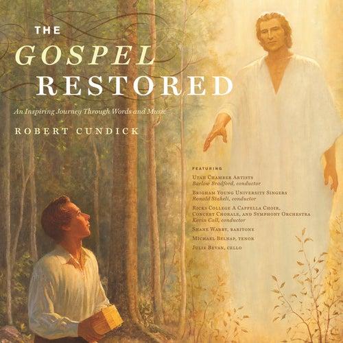 The Gospel Restored: An Inspiring Journey Through Words & Music von Various Artists