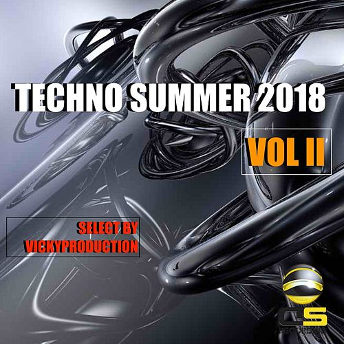 Techno Summer 2018 Vol. II (Select by Vicky Productions) by Various Artists