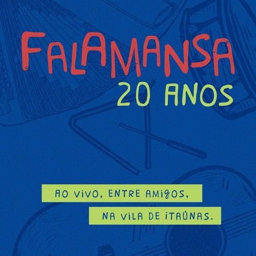Falamansa 20 Anos: Ao Vivo, Entre Amigos, na Vila de Itaúnas de Falamansa