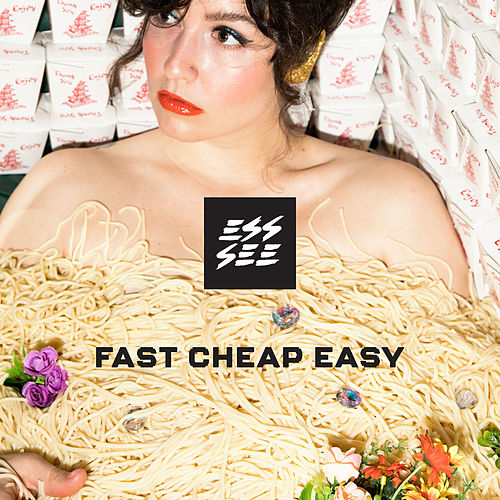 Fast Cheap Easy von Ess See