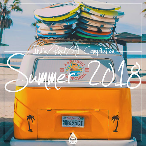 Indie / Rock / Alt Compilation - Summer 2018 von Various Artists