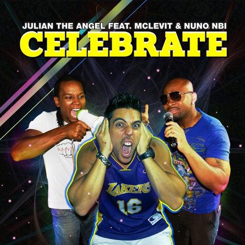 Celebrate by Julian The Angel