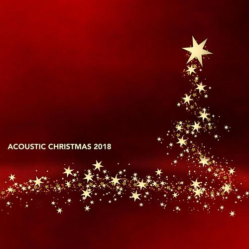 Acoustic Christmas 2018 by Various Artists