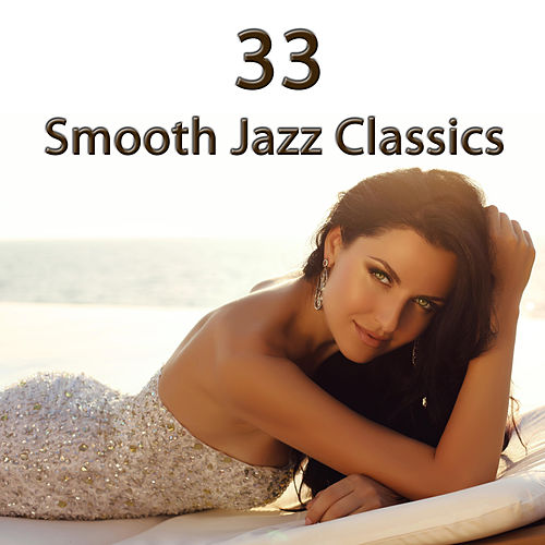 33 Smooth Jazz Classics de Saxtribution