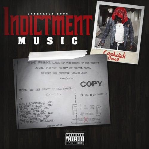 Indictment Music von Cash Click Boog