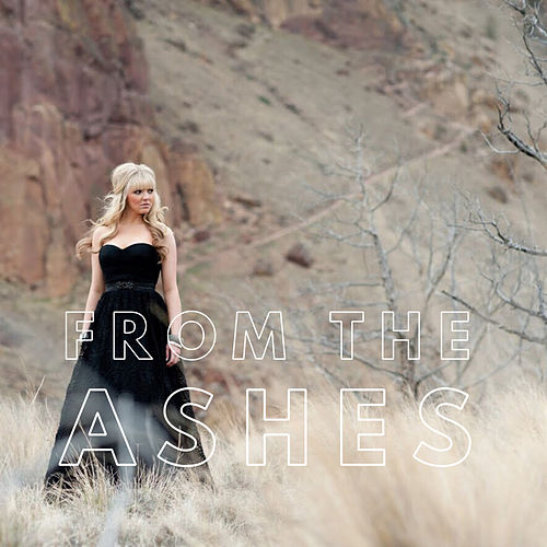 From the Ashes by Britnee Kellogg