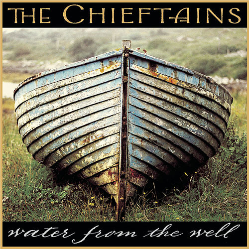Water From The Well de The Chieftains