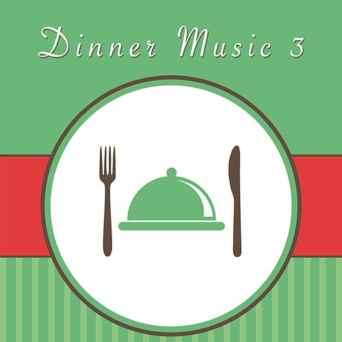 Dinner Music 3 de Various Artists