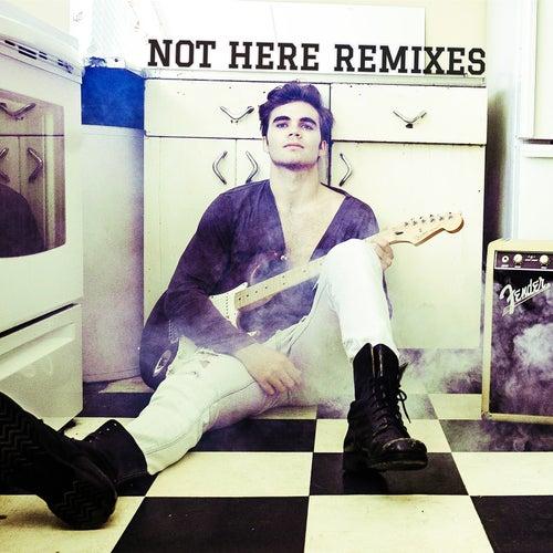 Not Here Remixes by Gunnar Flinchum