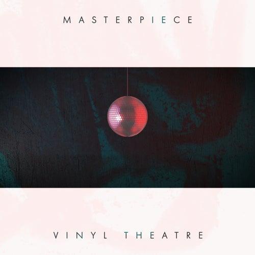 Masterpiece de Vinyl Theatre
