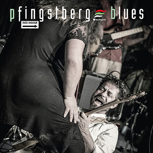 Pfingstberg Blues - Red House von Various Artists