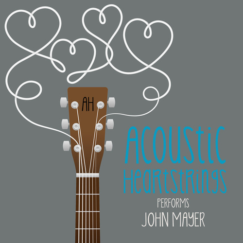 AH Performs John Mayer de Acoustic Heartstrings
