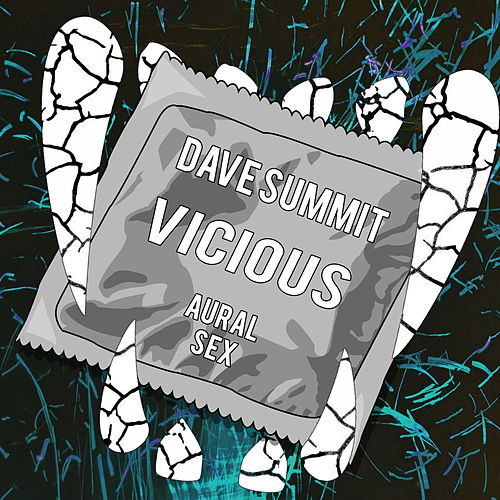 Vicious by Dave Summit