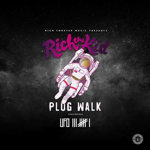 Plug Walk (Ufo361 Remix) de Rich the Kid