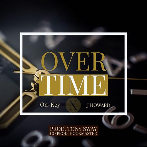 Overtime by On-key