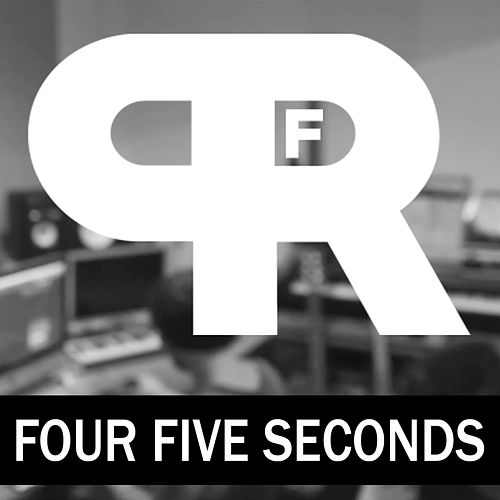 FourFiveSeconds by Punk Rock Factory : Napster