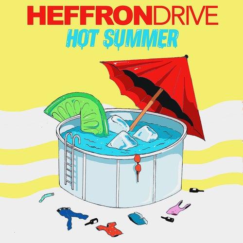 Hot Summer by Heffron Drive