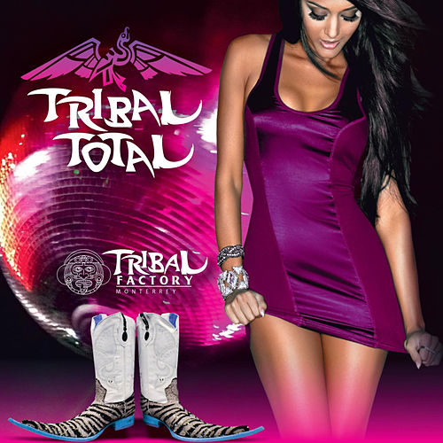 Tribal Total de Tribal Factory Monterrey