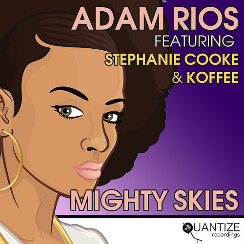 Mighty Skies de Adam Rios