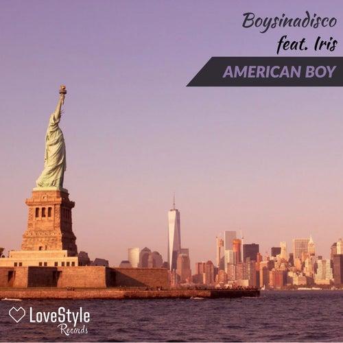 American Boy by Boysinadisco