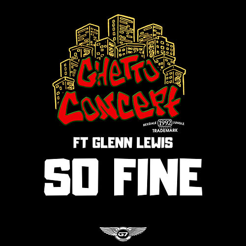 So Fine de Ghetto Concept