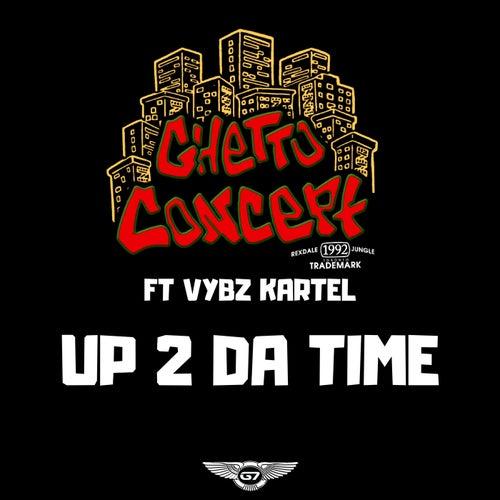 Up 2 Da Time de Ghetto Concept