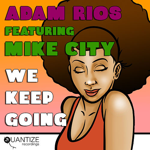 We Keep Going de Adam Rios