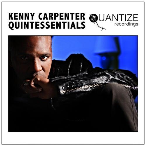 Kenny Carpenter Quintessentials de Various Artists