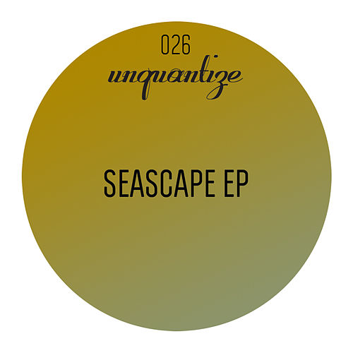 Seascape EP by Various Artists