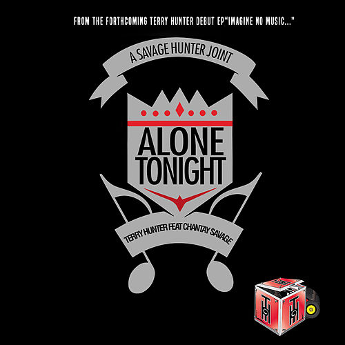Alone Tonight by Terry Hunter