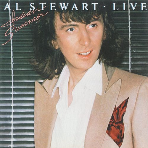 Indian Summer [Live] de Al Stewart