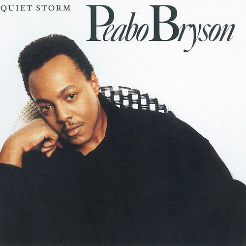 Quiet Storm by Peabo Bryson