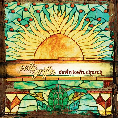 Downtown Church de Patty Griffin